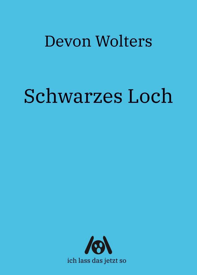 Schwarzes Loch Cover Devon Wolters